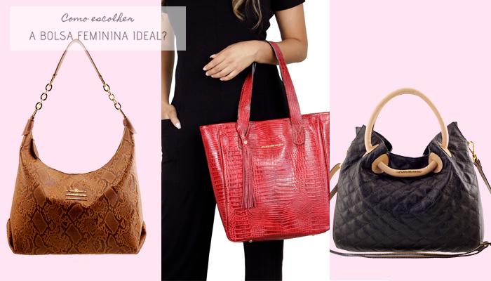 Como escolher a bolsa feminina ideal - Veja algumas opções de Bolsas Mais Casuais.