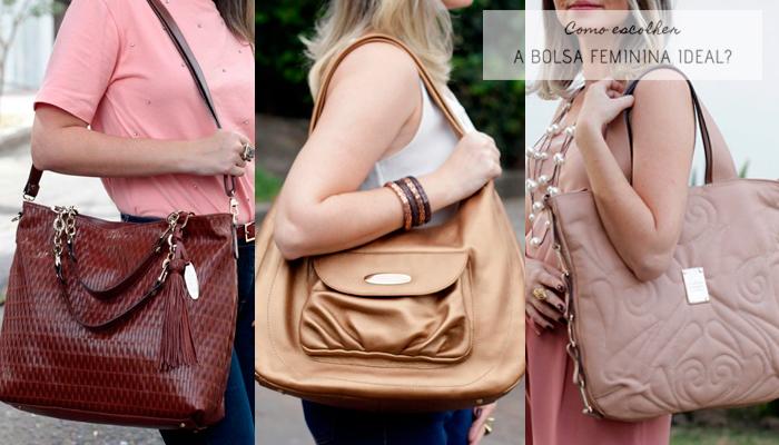 Como escolher a bolsa feminina ideal - Veja algumas opções de Bolsas Grandes.
