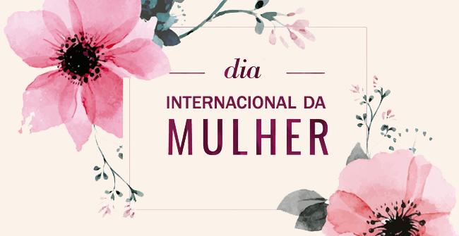 Dia Internacional da Mulher - Uma homenagem ARZON